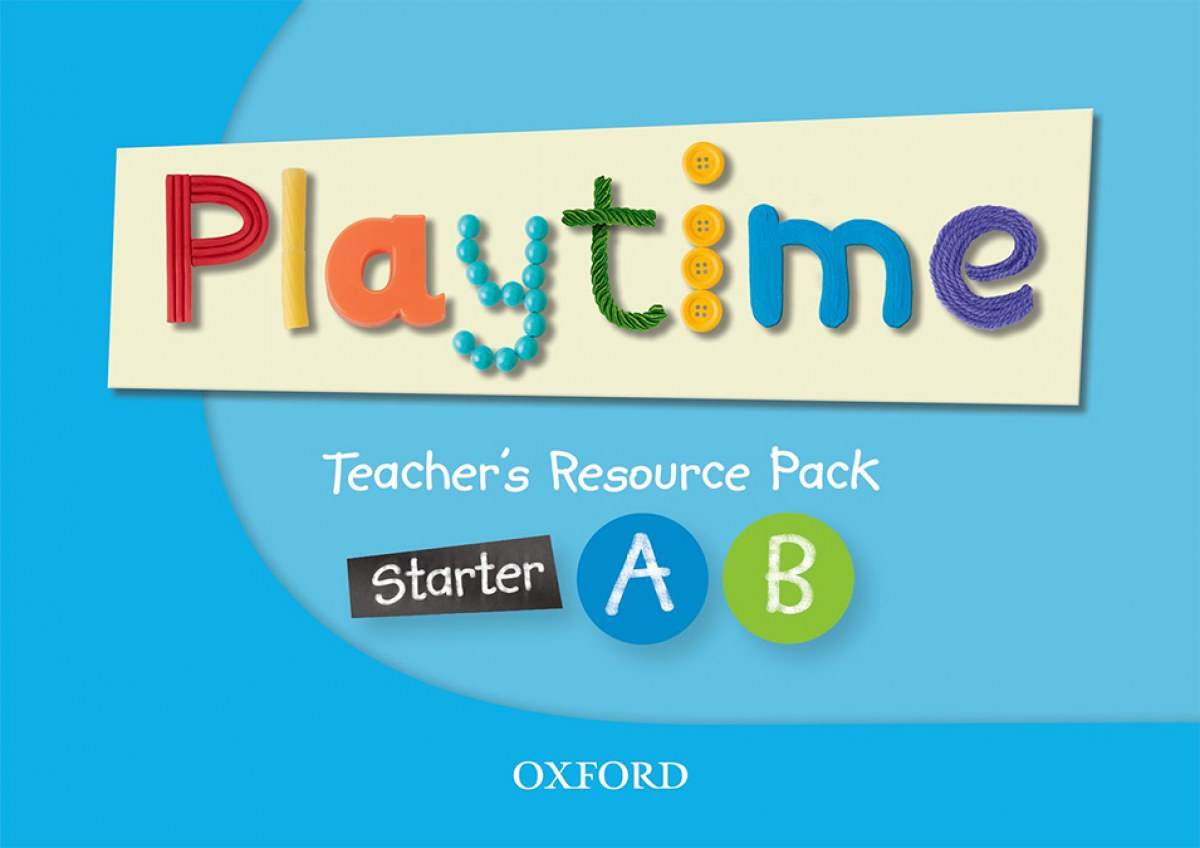 PLAYTIME STARTER A & B TEACHER'S RESOURCE BOOK