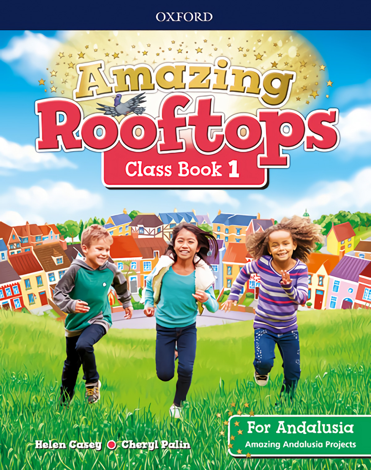 AMAZING ROOFTOPS 1 PRIMARY COURSEBOOK ANDALUCIA