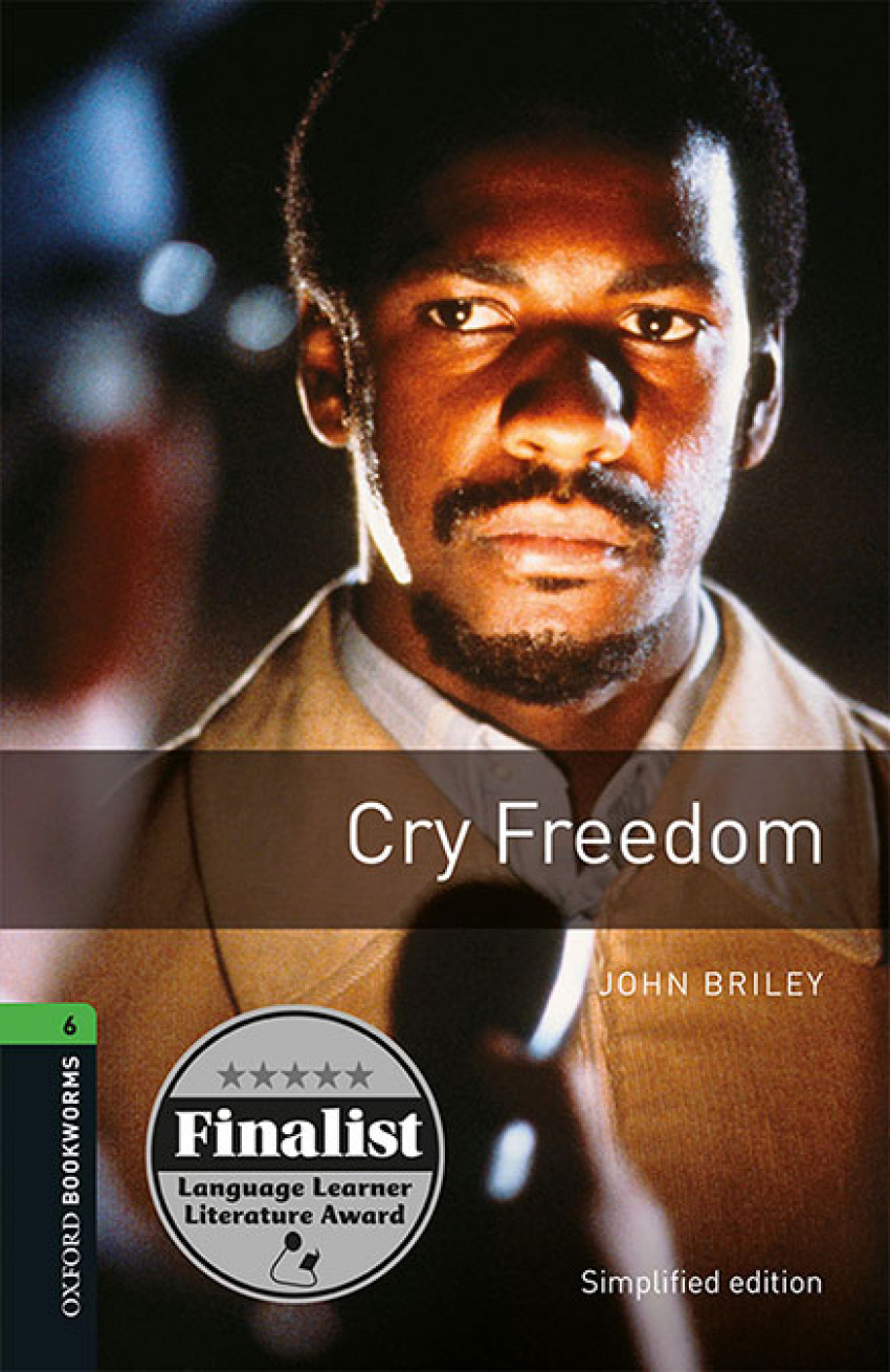 Oxford Bookworms 6. Cry Freedom