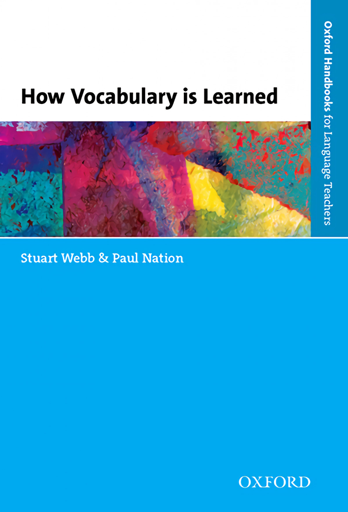 HOW VOCABULARY IS LEARNED (OXF.HANDBOOKS LANGUAGE TEACHERS)