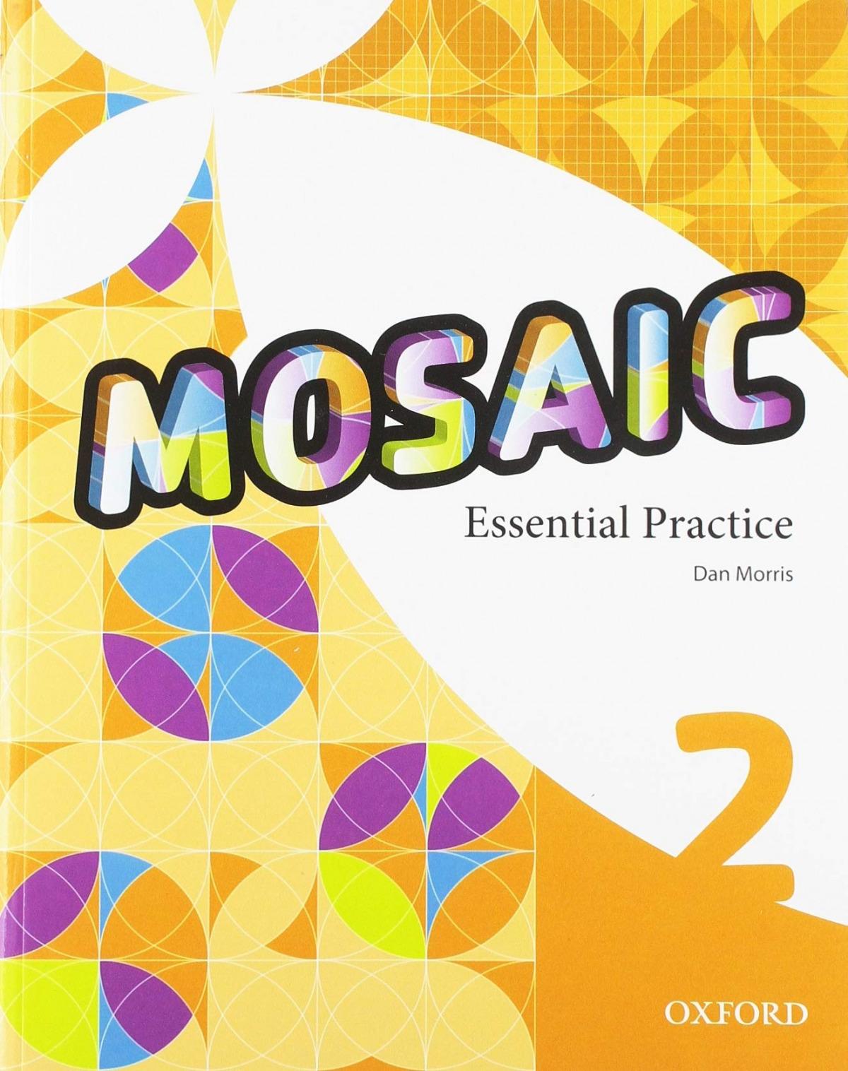 Mosaic 2. Workbook Essential Practice
