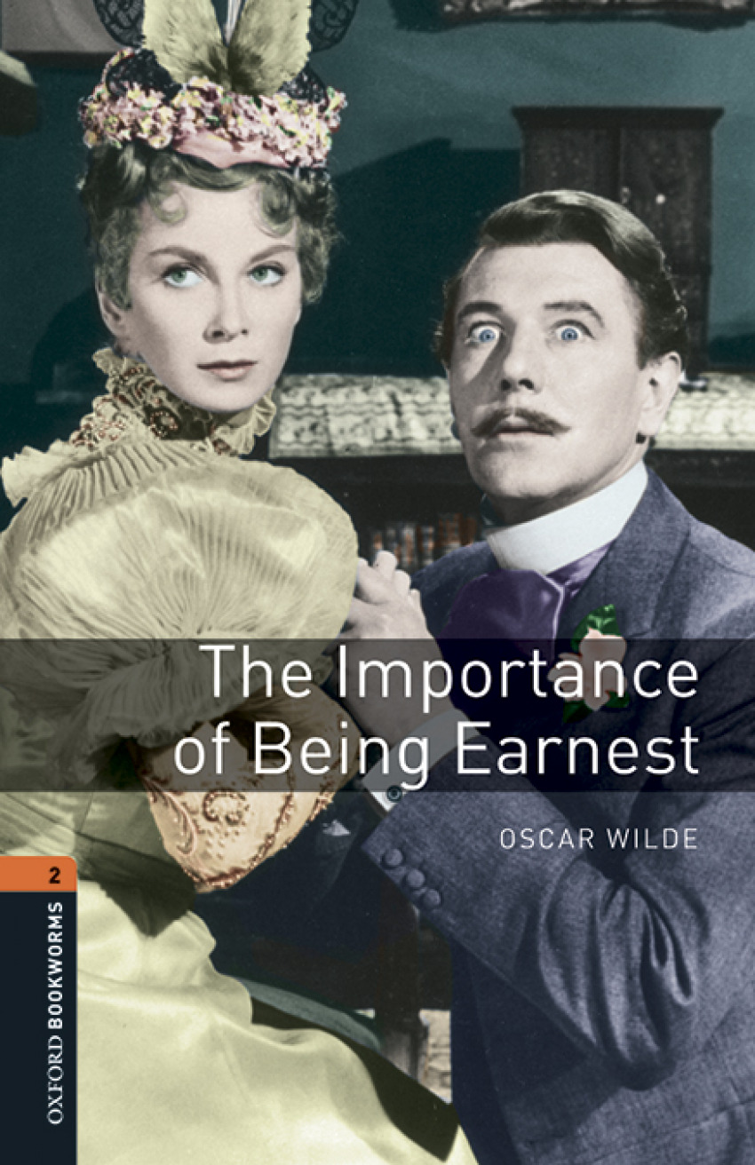 Oxford Bookworms Playscripts 2. The Importance of Being Earn