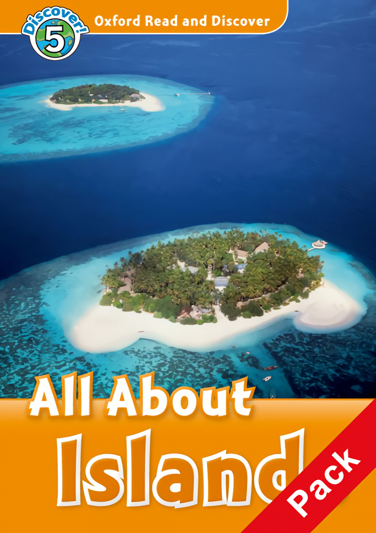 Oxford Read & Discover. Level 5. All About Islands: Activity