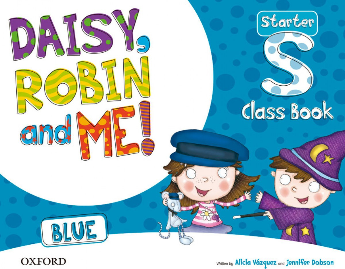 DAISY ROBIN AND ME STARTER CLASS BOOK