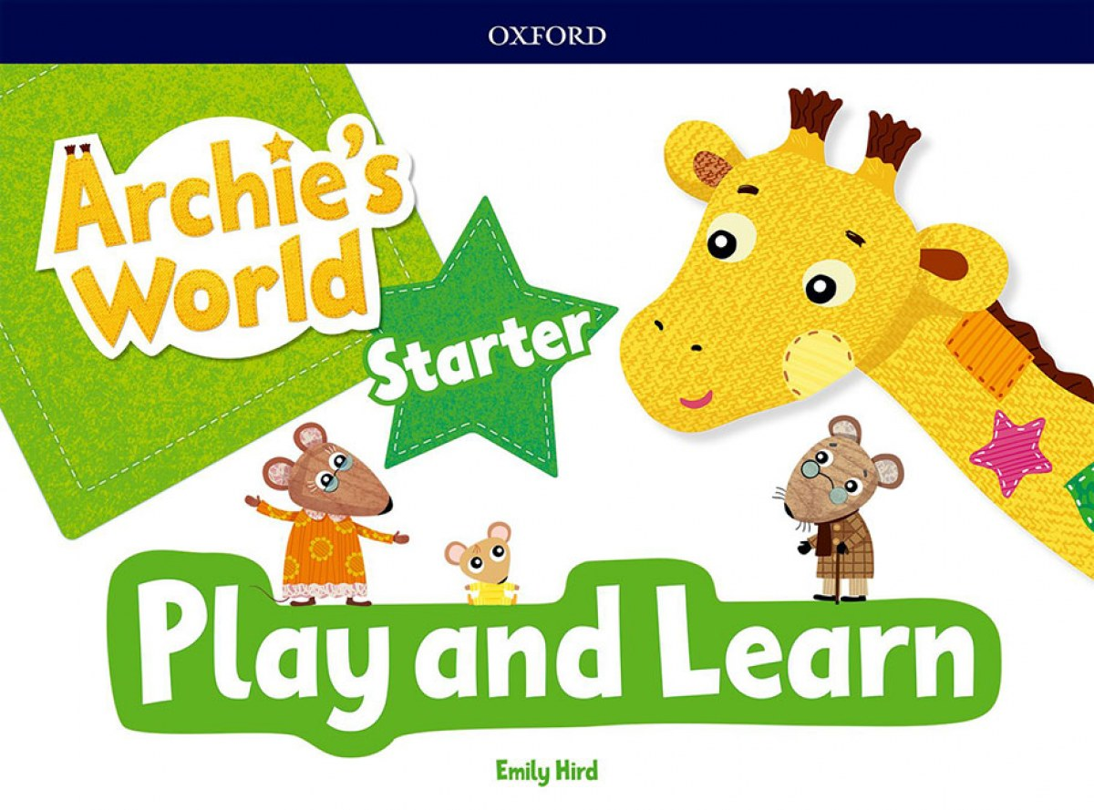 ARCHIE S WORLD PLAY AND LEARN STARTER COURSEBOOK PACK 9780194900027