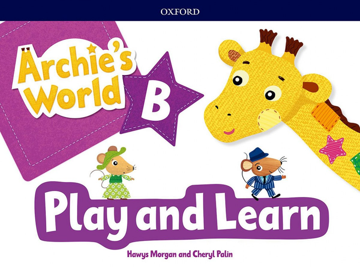 ARCHIE S WORLD PLAY & LEARN B COURSEBOOK PACK 9780194901284