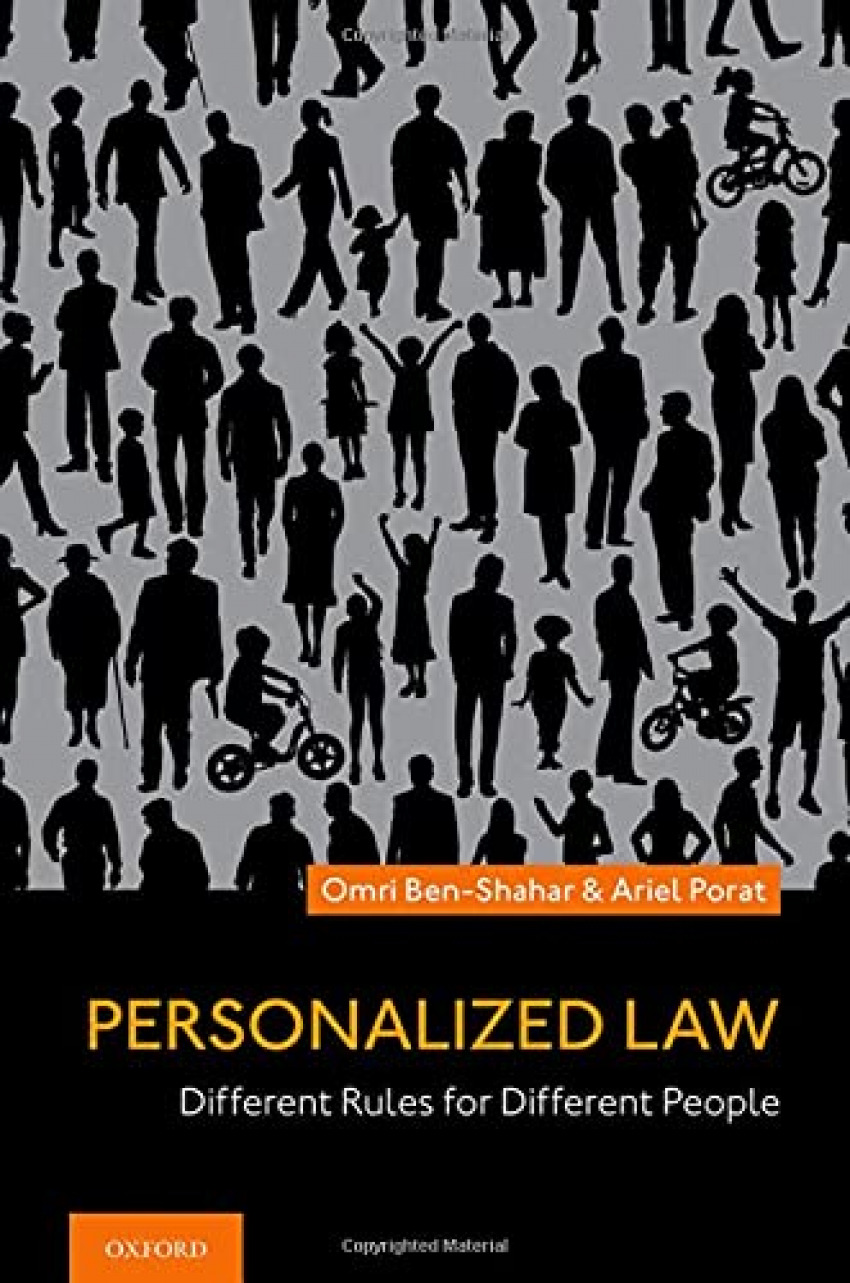 PERSONALIZED LAW. DIFFERENTRULES FOR DIFFERENT PEOPLE *OXFORD**