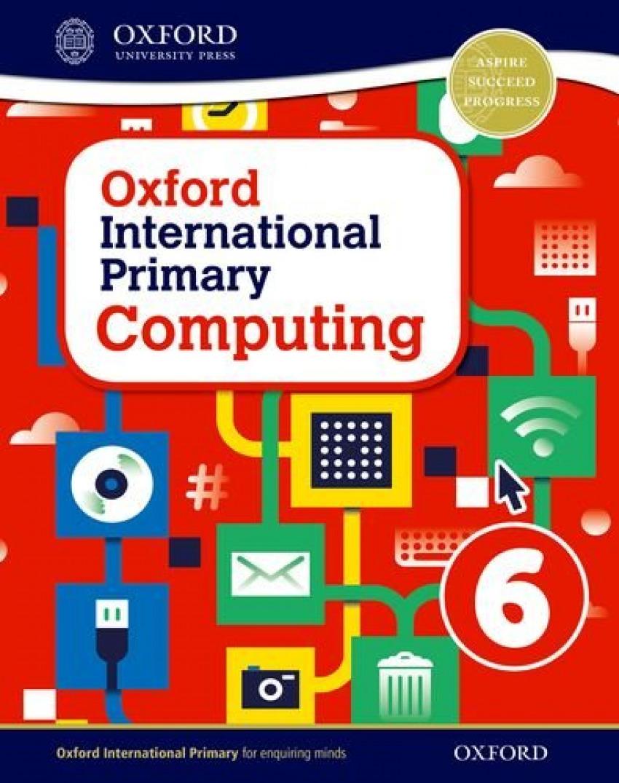 OXFORD INTERNATIONAL PRIMARY COMPUTING STB 6