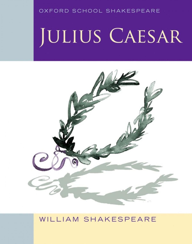JULIUS CAESAR (SCHOOL SHAKESPEARE)