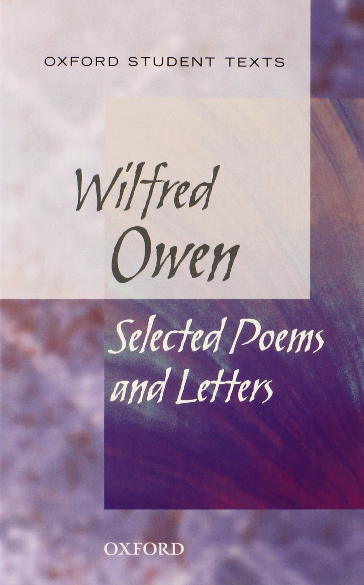 WILFRED OWEN:SELECTED POEMS (STUDENT TEXTS)
