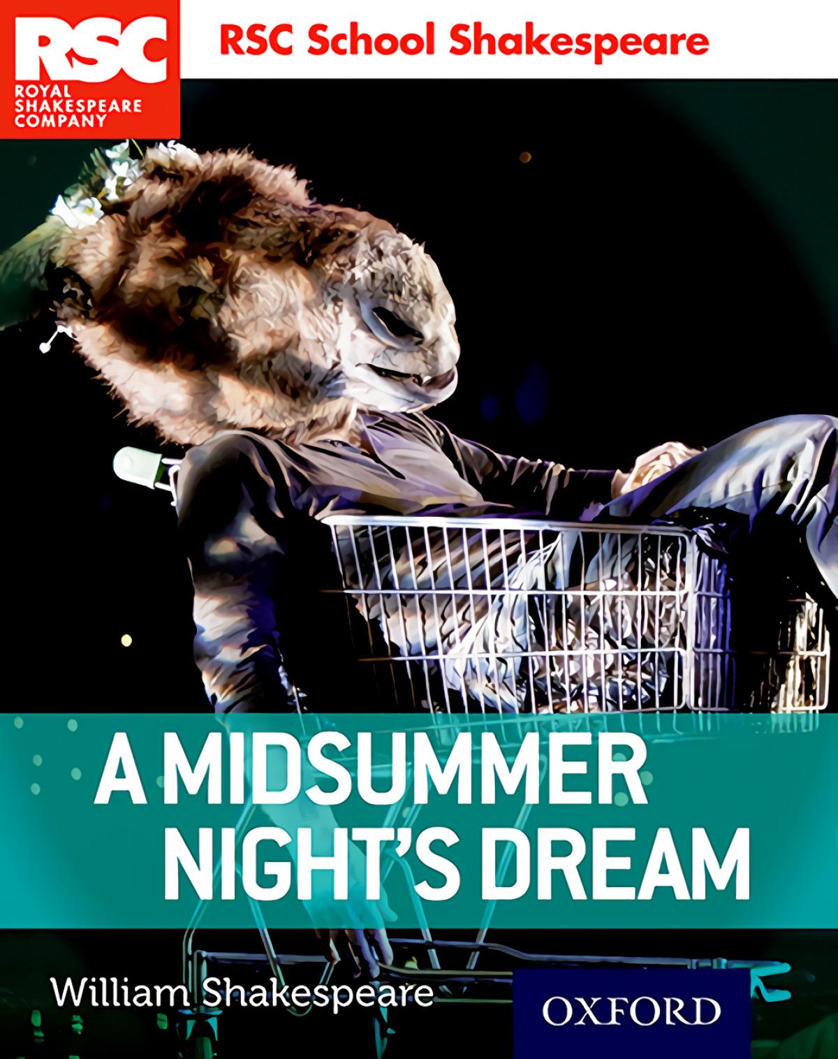 Royal Sheakespeare Company: A midsummer Night's Dream
