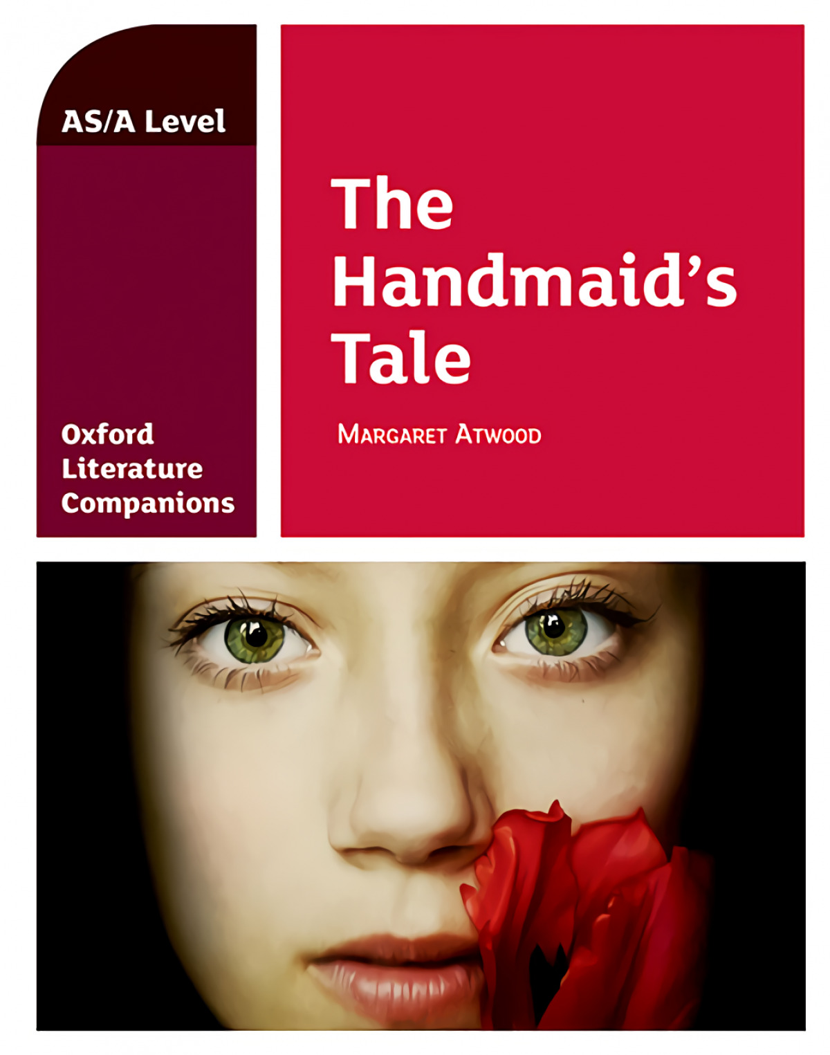 Oxford Literature Companions: The Handmaid's Tale: Margaret Atwood