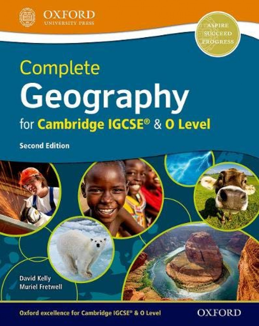 COMPLETE GEOGRAPHY FOR CAMBRIDGE IGCSE AND 0 LEVEL