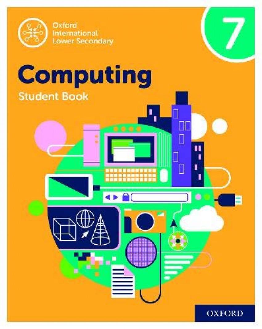 7.OXFORD INTERNATIONAL LOWER SECONDARY COMPUTING S