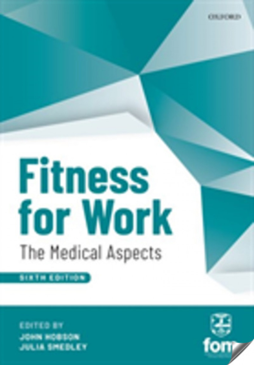 FITNESS FOR WORK: THE MEDICAL ASPECT