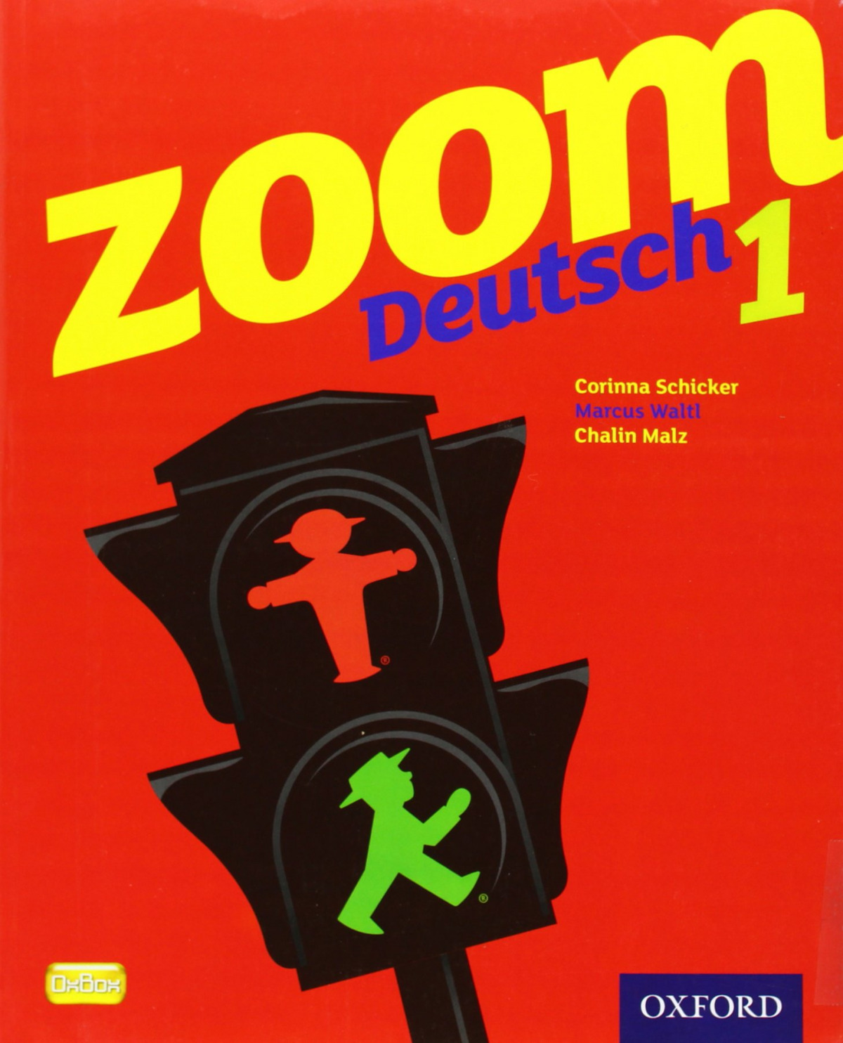ZOOM DEUTSCH 1: STUDENT BOOK