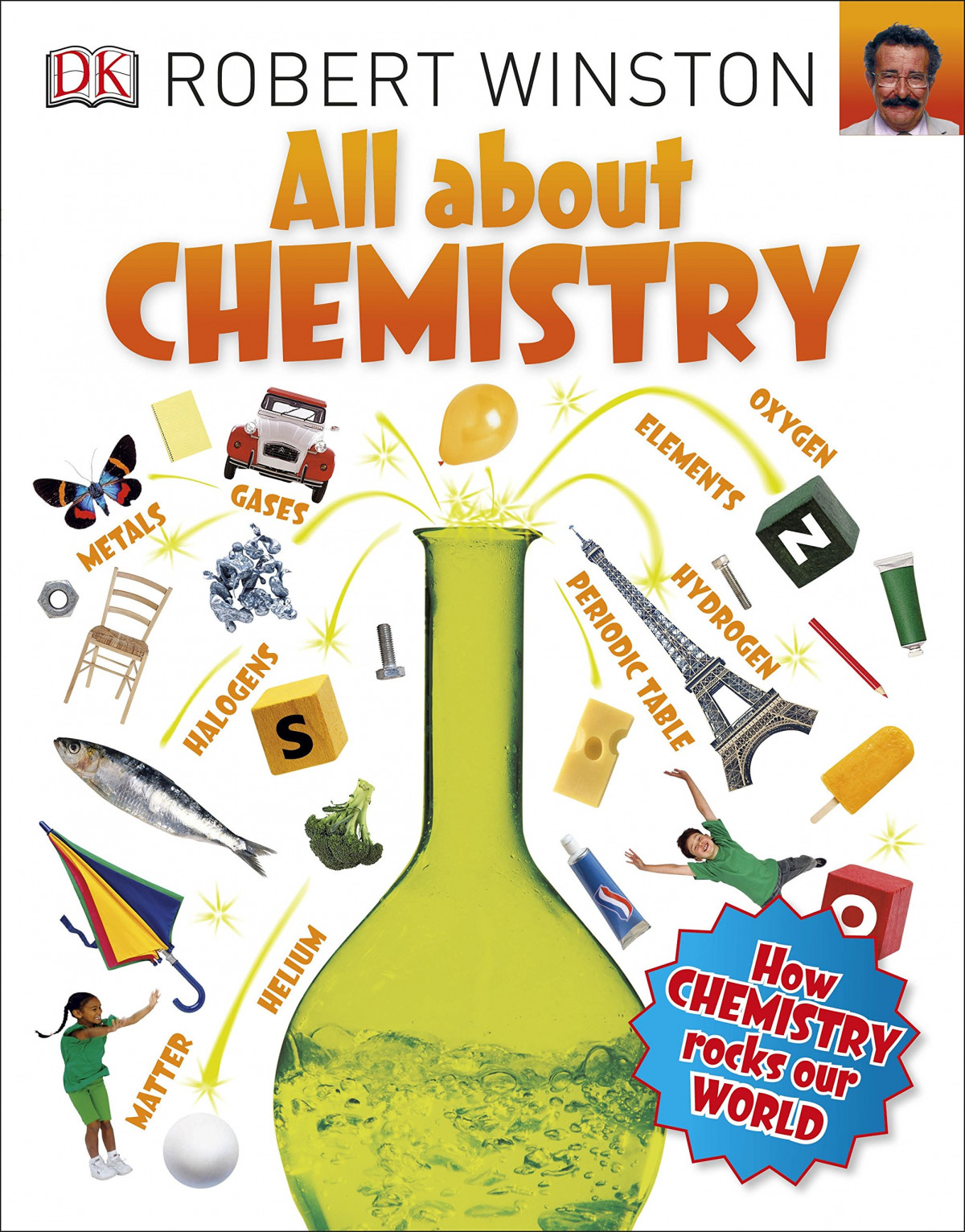 (winston).all about chemistry.(dk)