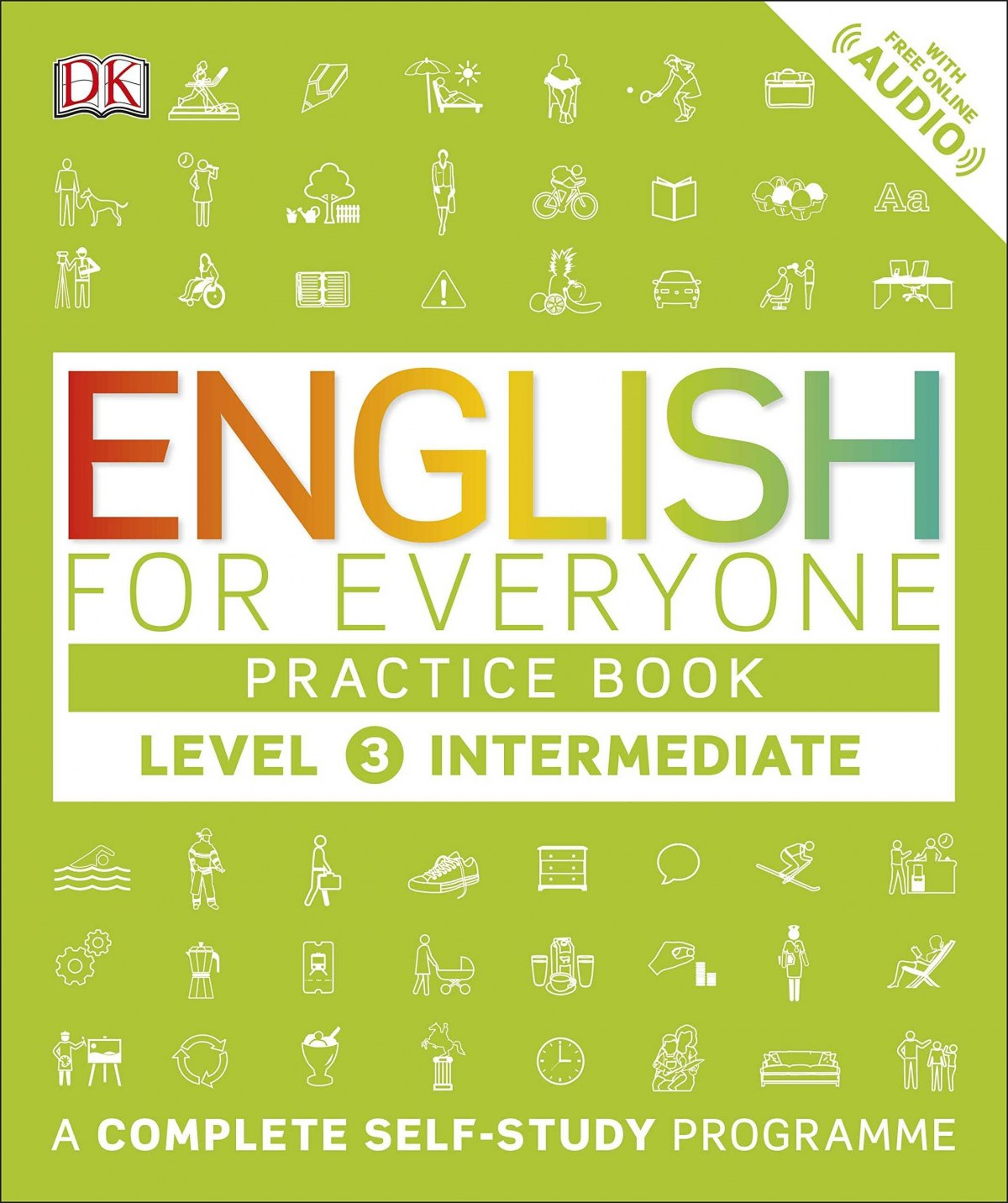 ENGLISH EVERYONE PRACTICE BOOK LEVEL 3 INTERMEDIATE