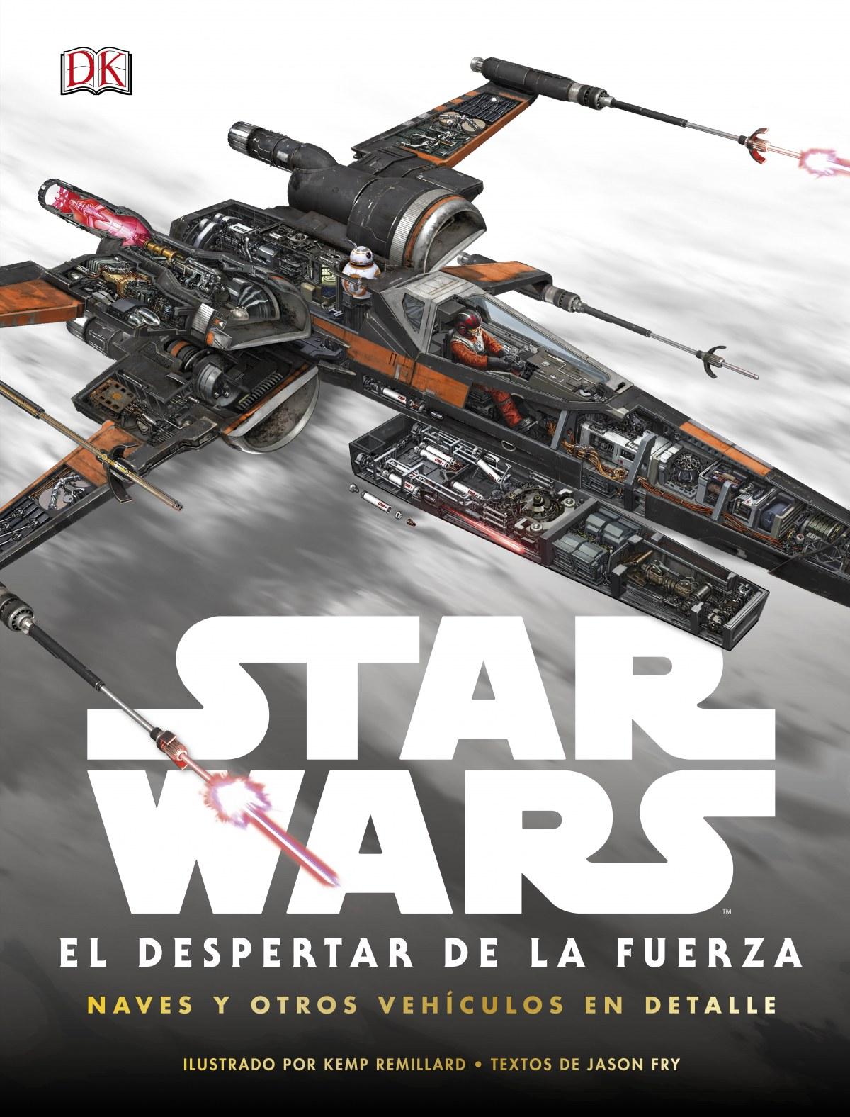 Star Wars: el despertar de la Fuerza. Naves y otros vehículos en detalle 9780241254103