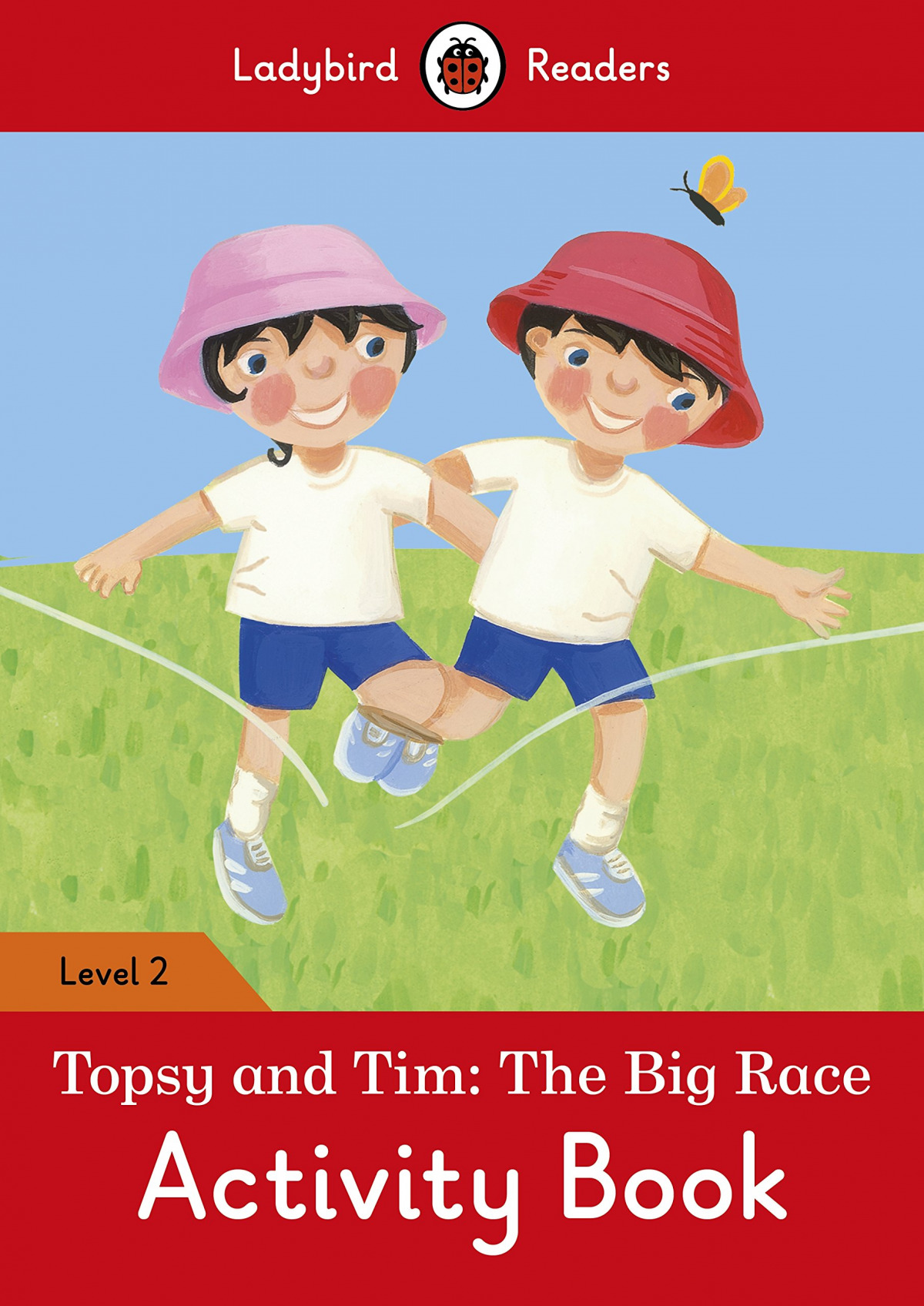 THE BIG RACE. TOPSY AND TIM. ACTIVITY BOOK
