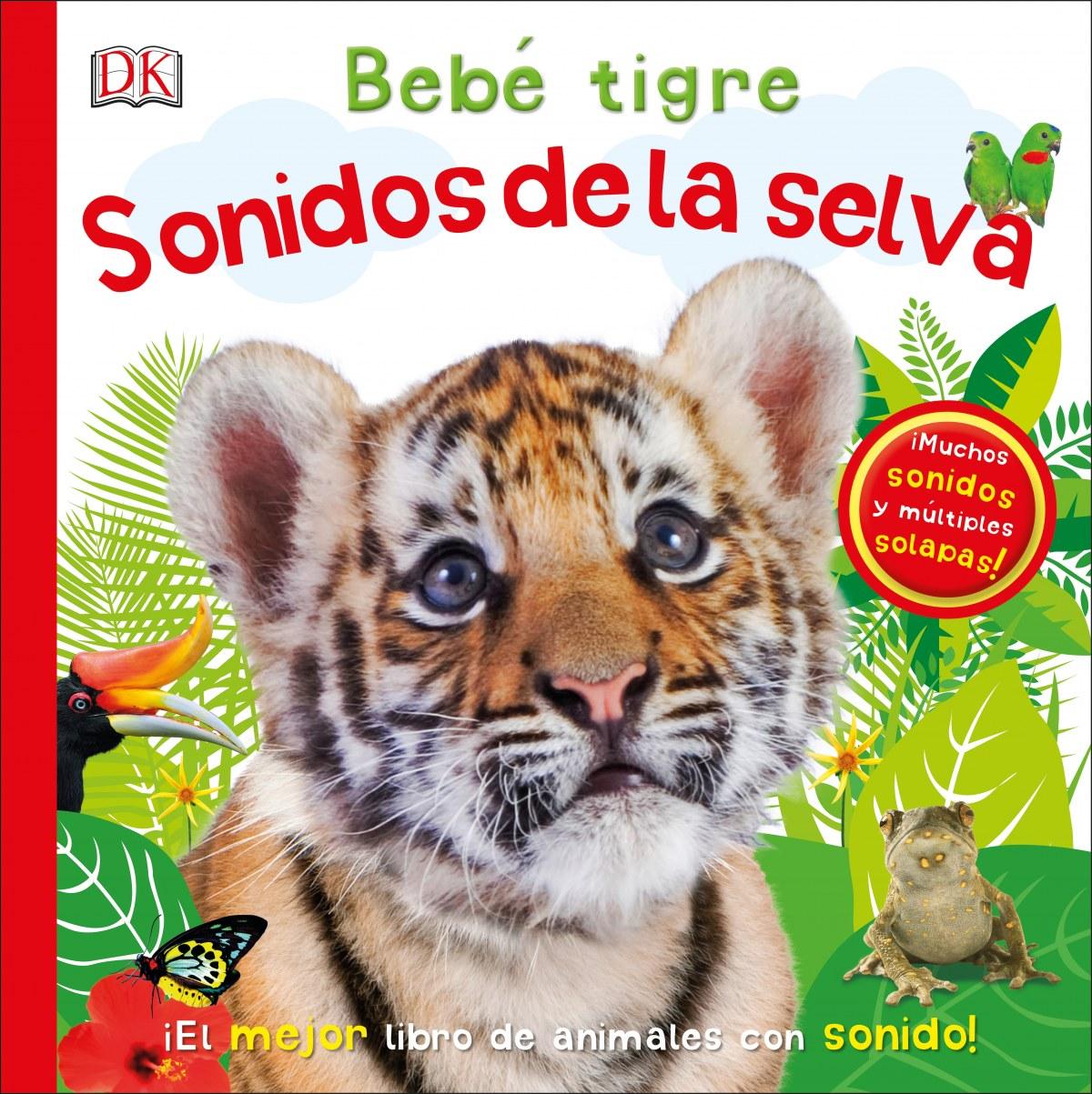 BEBÉ TIGRE: SONIDOS DE LA SELVA 9780241364383