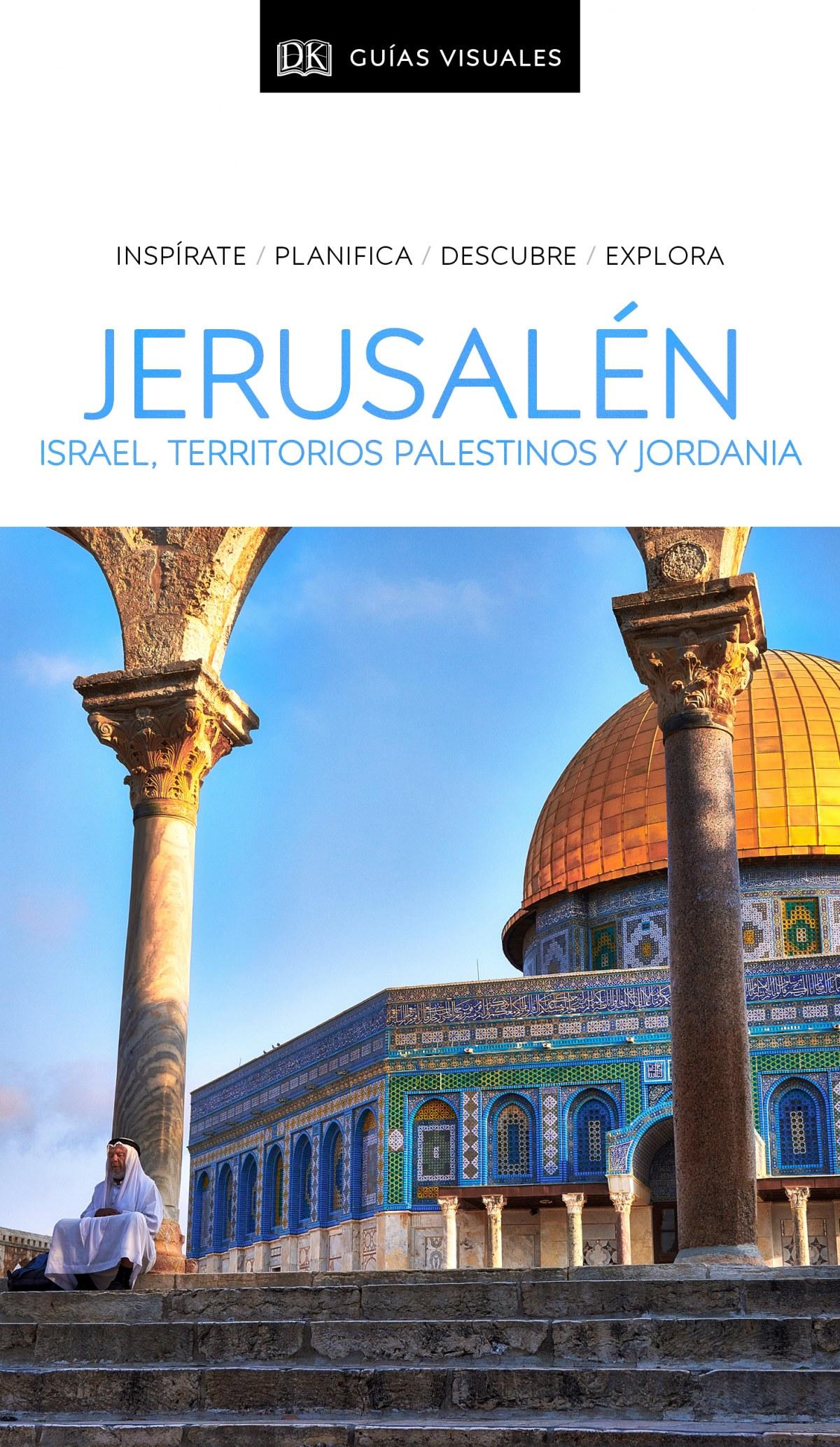 Guía Visual Jerusalén, Israel, Territorios Palestinos y Jordania