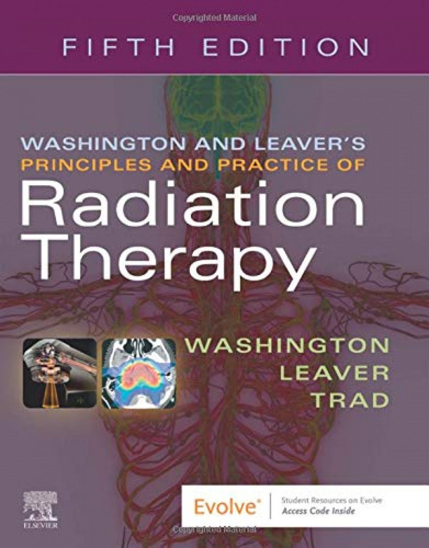 Principles and practice radiation therapy