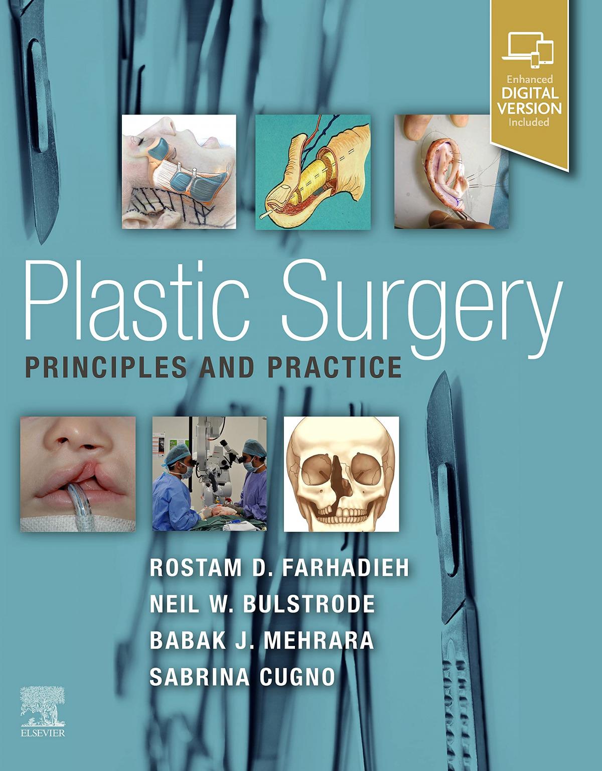 Plastic surgery: principles and practice farhadieh