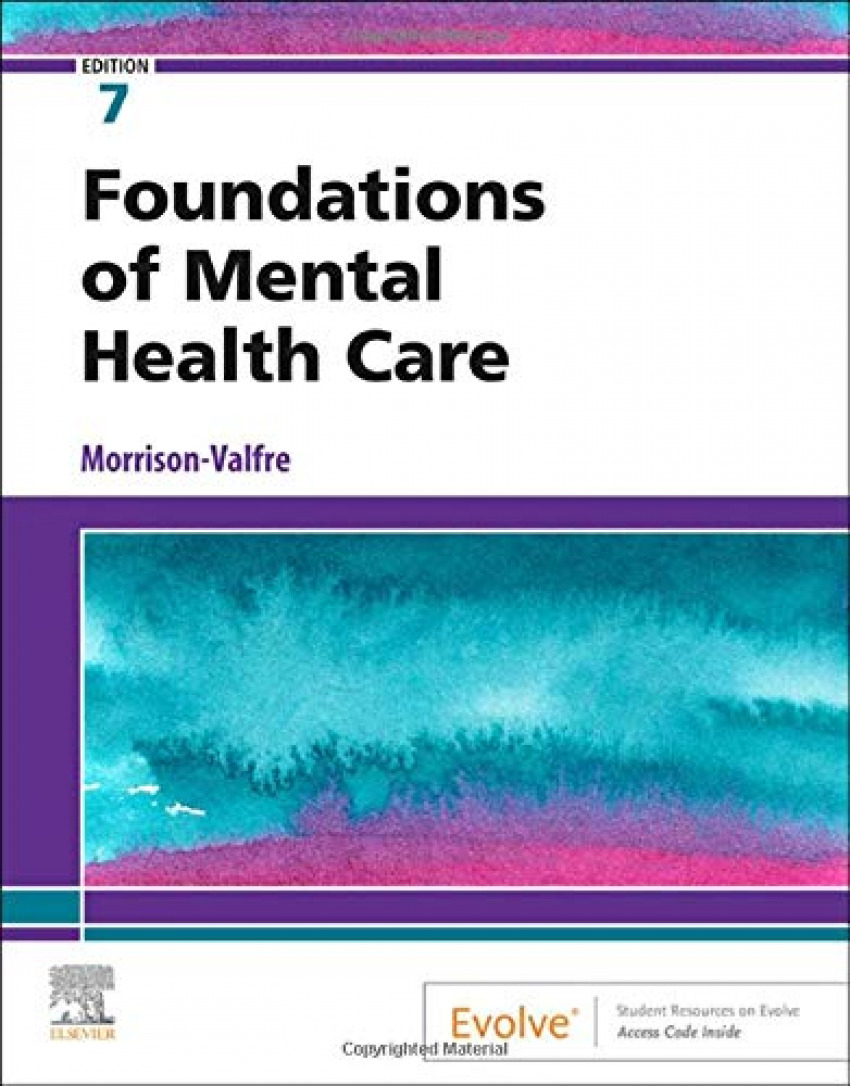 FOUNDATIONS OF MENTAL HEALTH CARE 7TH.EDITION