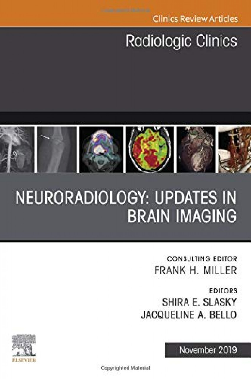 NEURORADIOLOGY ISSUE RADIOLOGIC CLINICS NORTH AMERICA