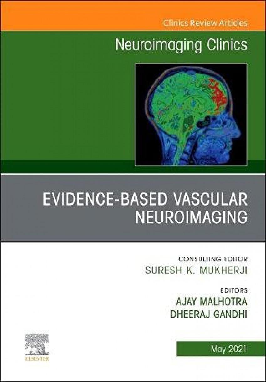 Evidence-based vascular neuroimaging
