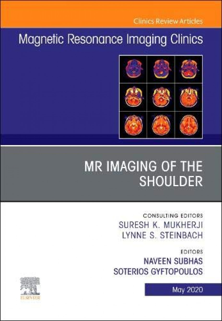 Mr imaging of the shoulder, an issue magnetic resonance