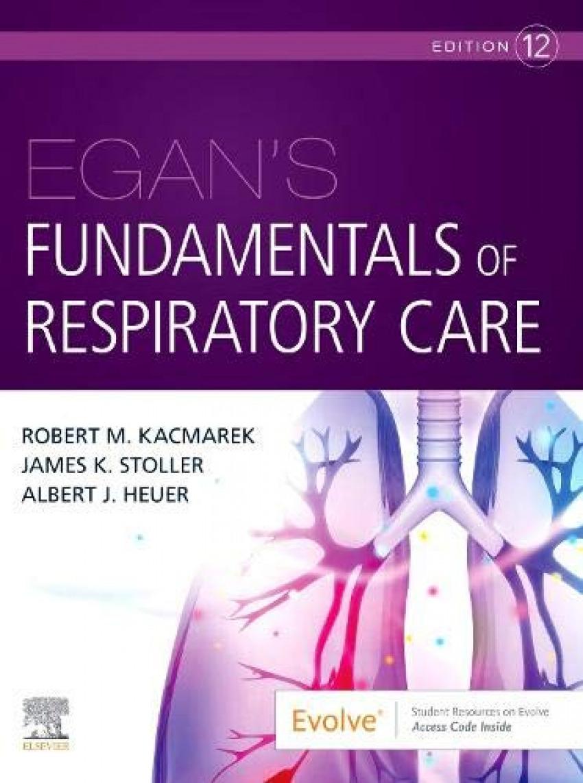 Egan´s fundamentals of respiratory care