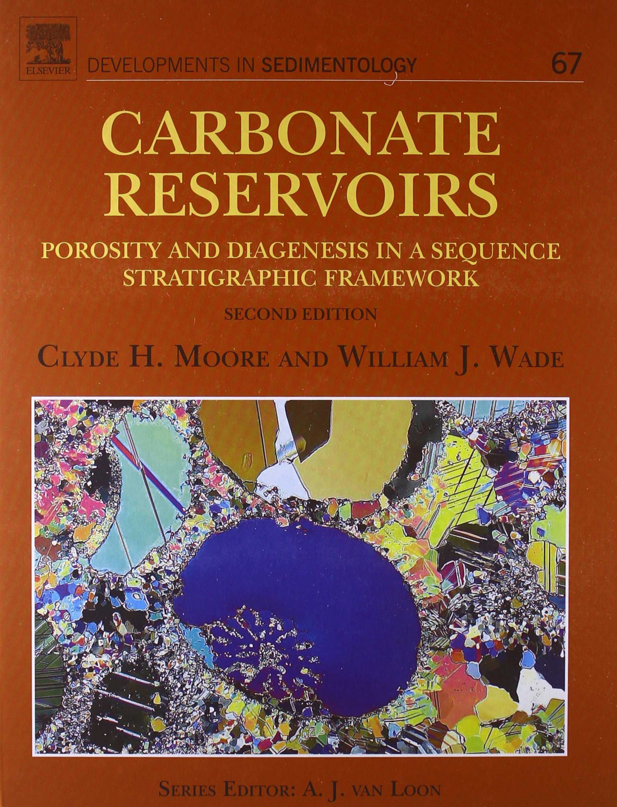 Carbonate Reservoirs, 2nd Edition. Porosity and diagenesis in a s