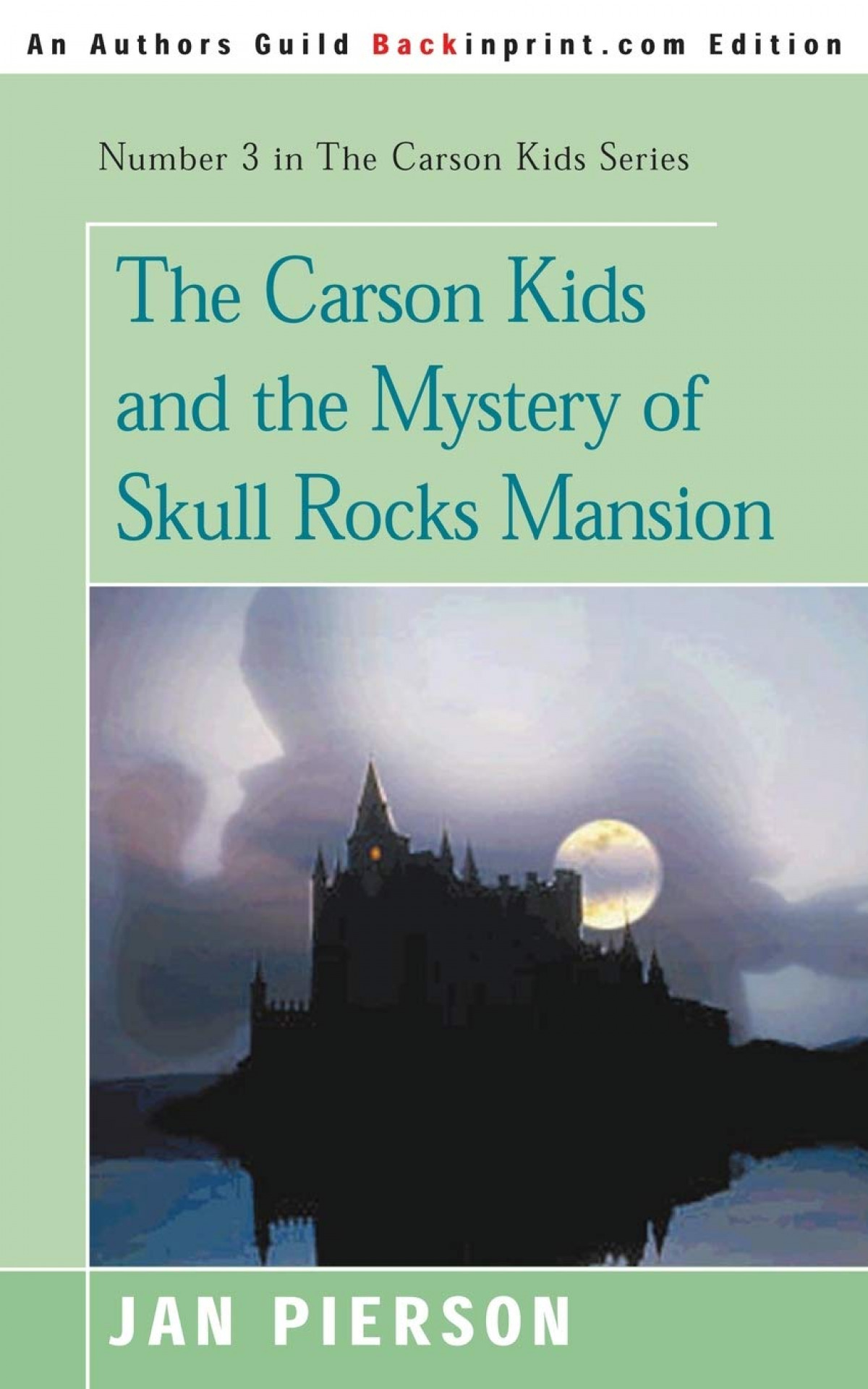 The Carson Kids and the Mystery of Skull Rocks Mansion