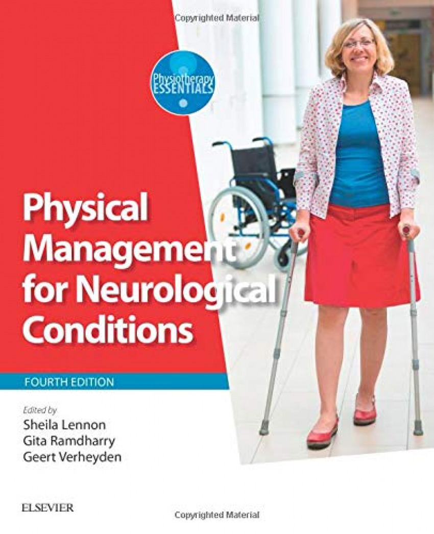 PHYSICAL MANAGEMENT FOR NEUROLOGICAL CONDITIONS.(4TH ED.)