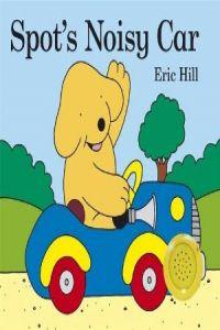 (hill).spot's noisy car (infantil)