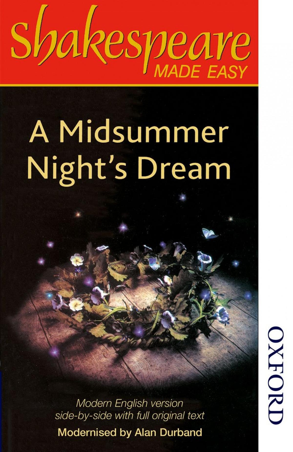 SHAKESPEARE MADE EASY MIDSUMMER NIGHTS