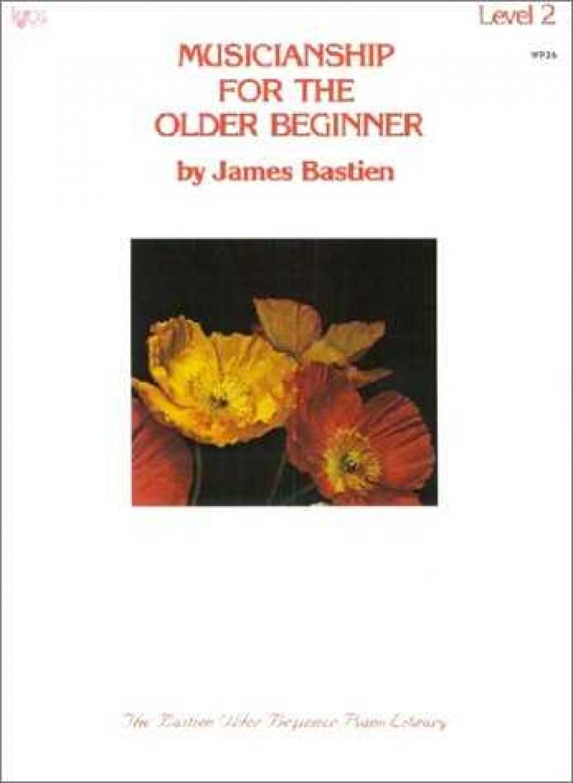 WP35 PIANO BASTIEN MUCIANSHIP FOR THE OLDER BEGINNER LEVEL 2 ( PRINCIPIANTES)