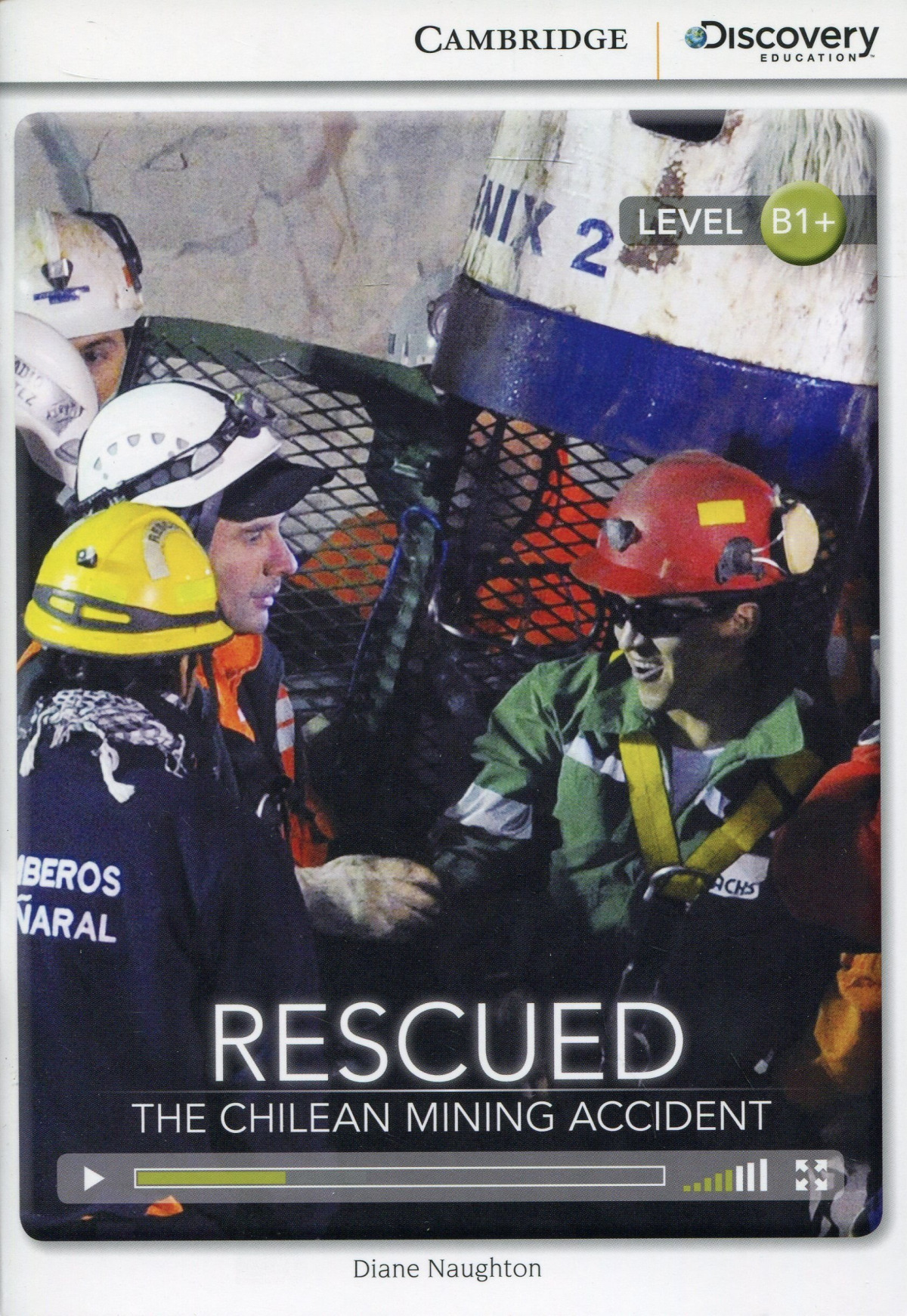 Cdir High-Int Rescued: Chilean Mining Accident Bk/Online