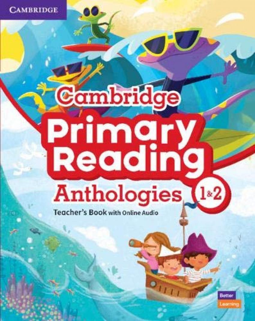 CAMBRIDGE PRIMARY READING ANTHOLOGIES L1 AND L2 TE
