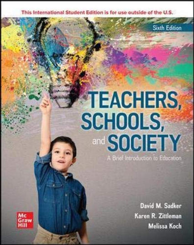 Teachers, schools and society:a brief introdution education