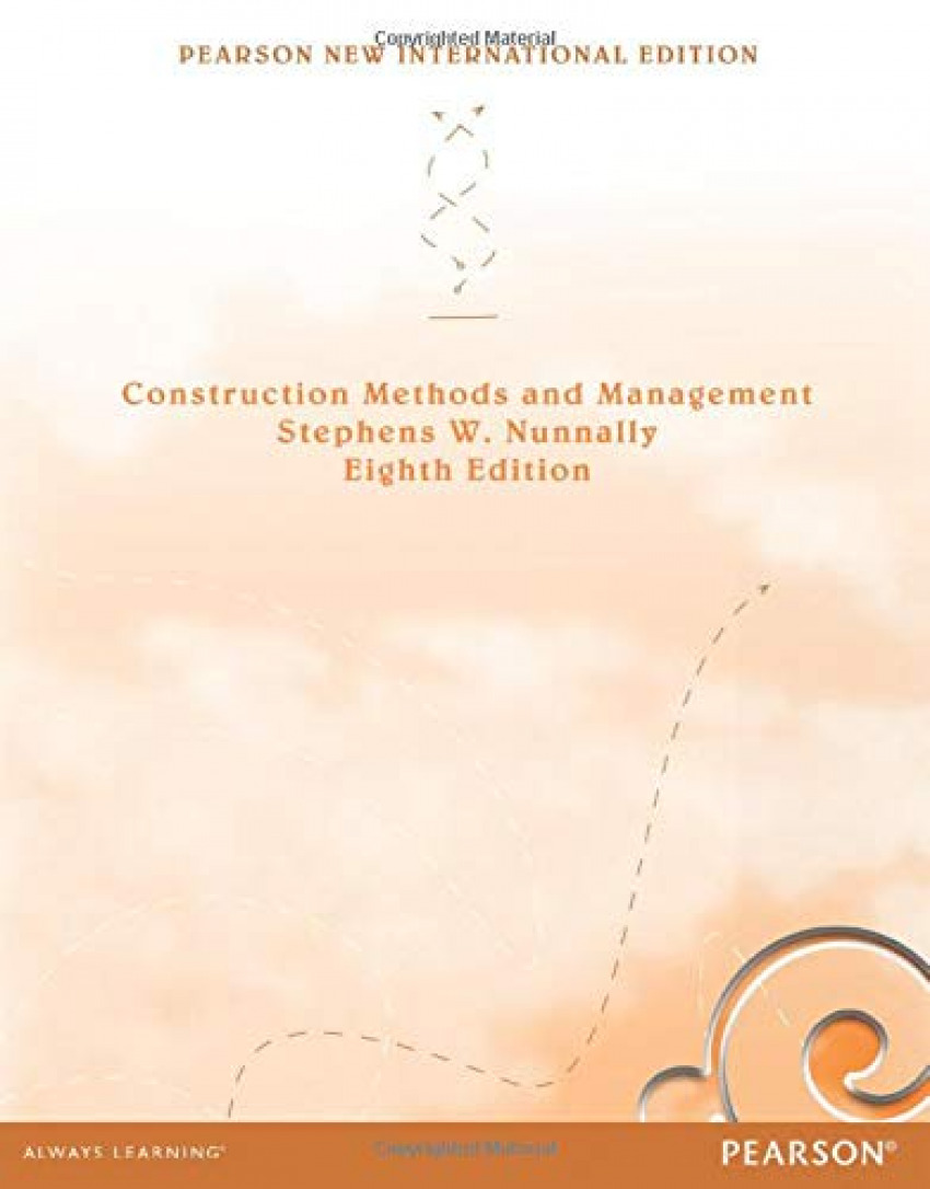 Construction Methods and Management: Pearson New International Edition