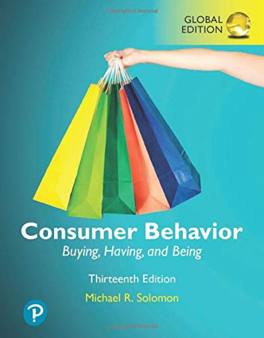 CONSUMER BEHAVIOR: BUYING, HAVING AND BEING GLOBAL EDITION