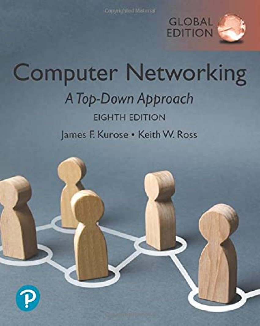 COMPUTER NETWORKING:A TOP-DOWN APPROACH, GLOBAL EDITION