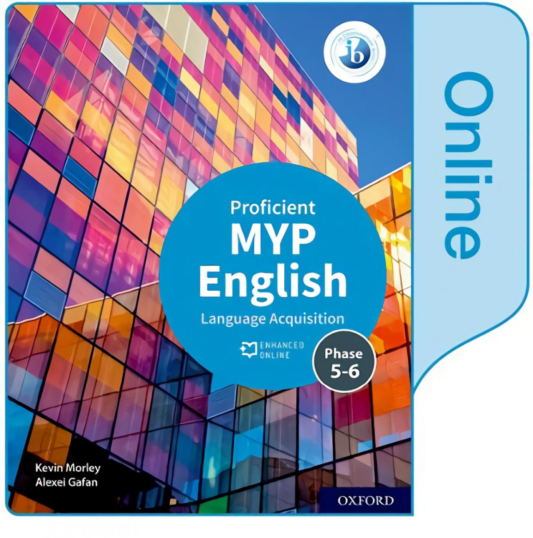 MYP ENGLISH LANGUAGE ACQUISITION PROFICIENT ENHANC