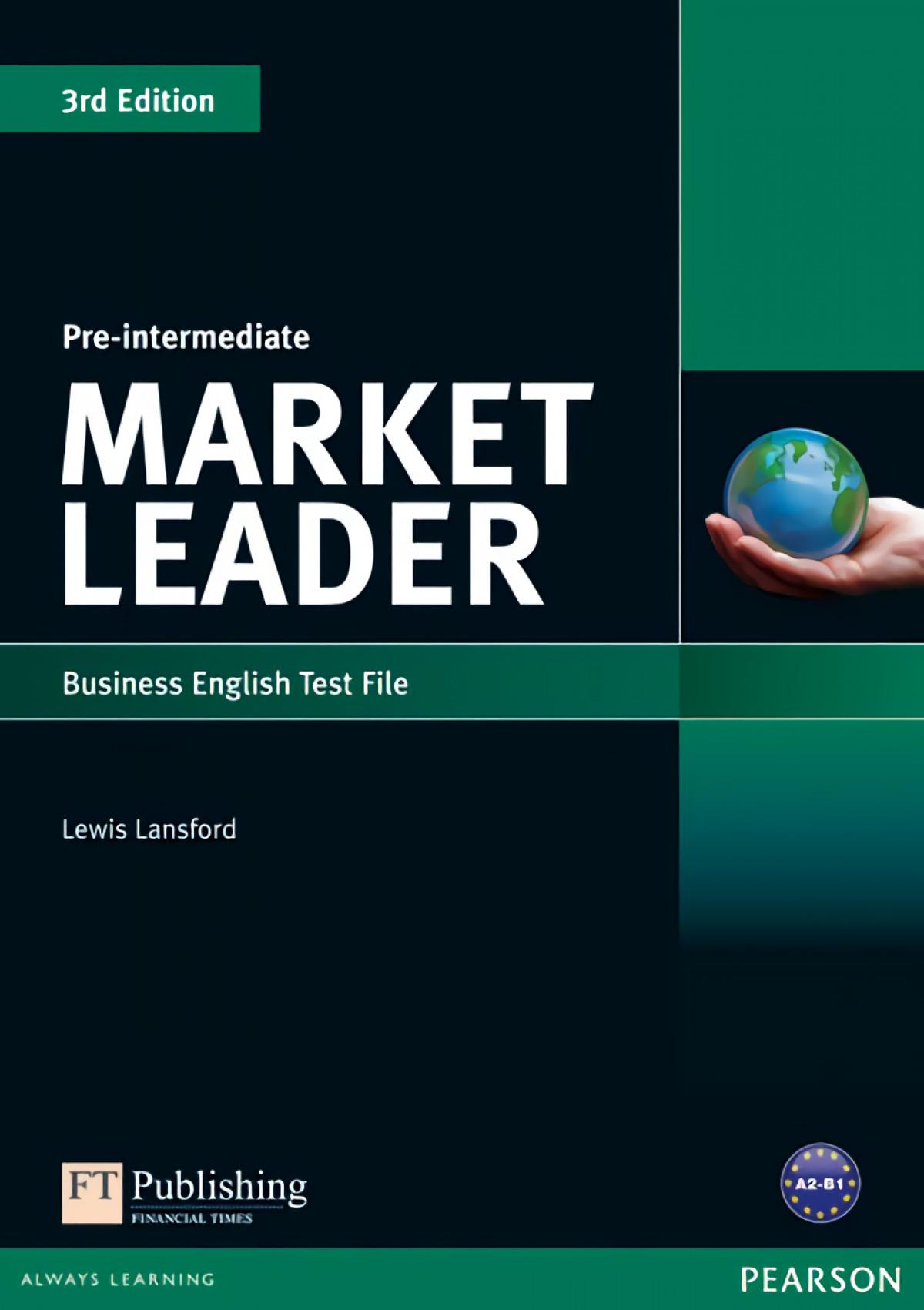 Market Leader 3rd edition Pre-Intermediate Test File