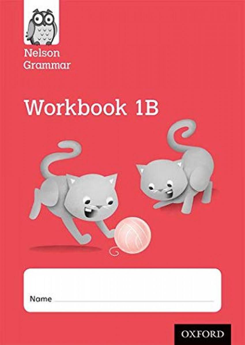 (PACK 10).NELSON GRAMMAR 1B WORKBOOK