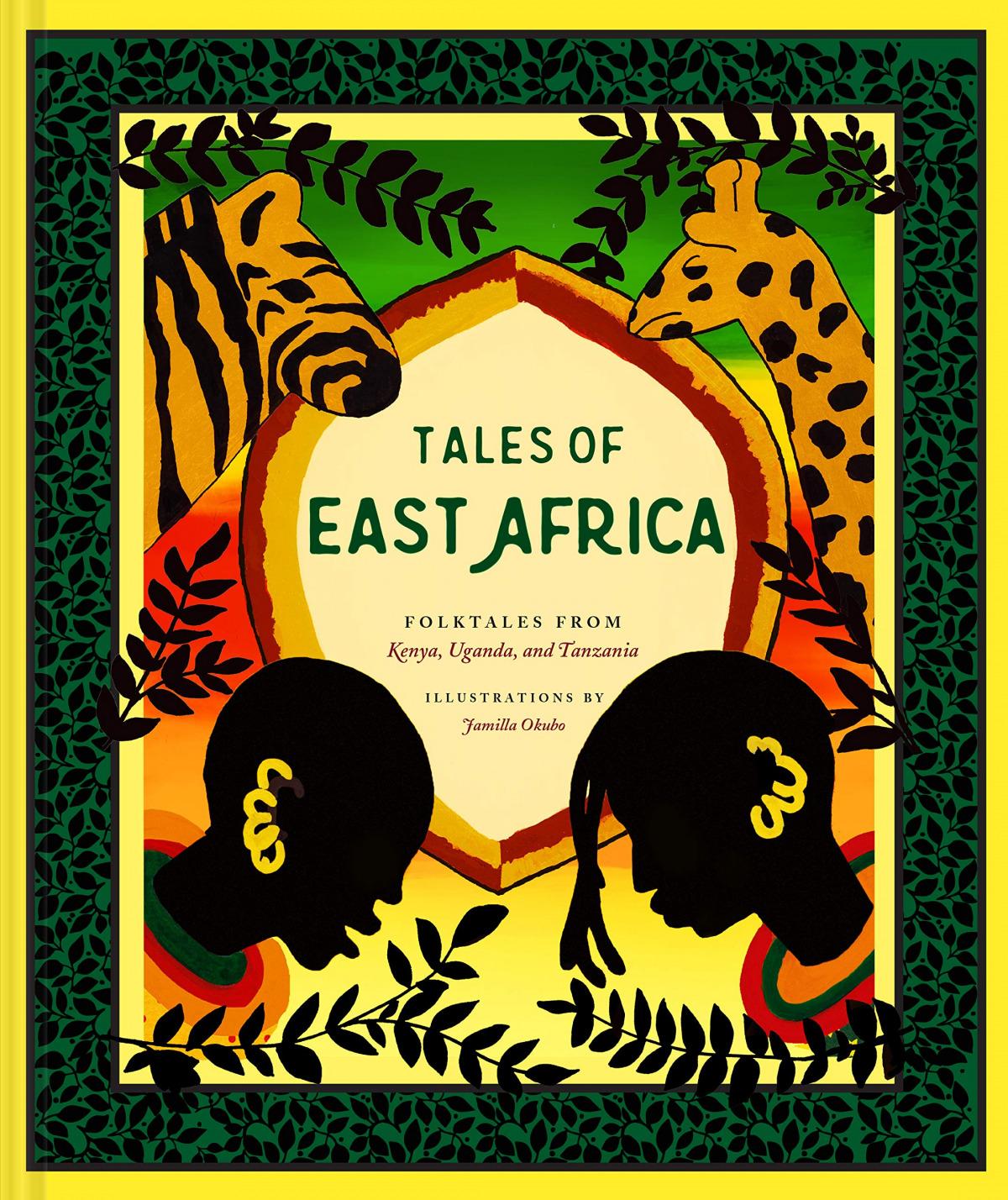 Tales of East Africa - Folktales from Kenya, Uganda and Tanzania