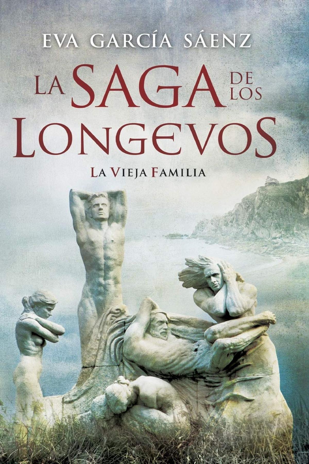 LA VIEJA FAMILIA. LA SAGA DE LOS LONGEVOS